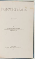 Books:Literature Pre-1900, Joaquin Miller. Shadows of Shasta. Chicago: Jansen, McClurg,1881. First edition. Twelvemo. 184, 16 pages of ads. Pu...