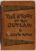 Books:Americana & American History, Emerson Hough. The Story of the Outlaw. A Study of theWestern Desperado. New York: The Outing Publishing Compan...