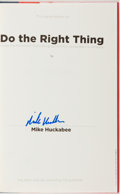 Books:Americana & American History, Mike Huckabee. SIGNED. Do the Right Thing. [New York]:Sentinel, [2008]. First edition. Signed by the author on a ...