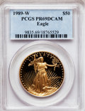 Modern Bullion Coins: , 1989-W G$50 One-Ounce Gold Eagle PR69 Deep Cameo PCGS. PCGSPopulation (2410/244). NGC Census: (1191/704). Mintage: 54,570....