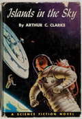 Books:Science Fiction & Fantasy, Arthur C. Clarke. Islands in the Sky. Philadelphia: Winston, [1954]. Fourth printing. Octavo. 209 pages. Publisher's...