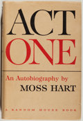 Books:Biography & Memoir, Moss Hart. SIGNED BY KITTY CARLISLE HART. Act One. New York: Random House, [1959]. Book club edition. Signed b...