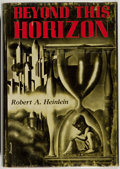 Books:Science Fiction & Fantasy, Robert A. Heinlein. SIGNED/LIMITED. Beyond this Horizon.Reading, Pennsylvania: Fantasy Press, 1948. First edition, ...