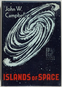 John W. Campbell, Jr. SIGNED/LIMITED. Islands of Space. Reading: Fantasy Press, [1956]. First e