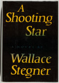 Books:Literature 1900-up, Wallace Stegner. A Shooting Star. New York: Viking, 1961.First edition. Octavo. 433 pages. Publisher's binding and ...
