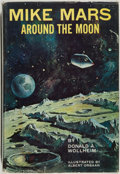 Books:Science Fiction & Fantasy, Donald A. Wollheim. Mike Mars Around the Moon. Garden City: Doubleday, [1964]. First edition, first printing. Octavo...