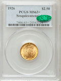 Commemorative Gold, 1926 $2 1/2 Sesquicentennial MS63+ PCGS. CAC. PCGS Population(2335/6211). NGC Census: (1400/3937). Mintage: 46,019. Numism...