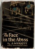 Books:Fiction, A. Merritt. The Face in the Abyss. New York: HoraceLiveright, [1931]. First edition. Octavo. 343 pages. Publisher's...