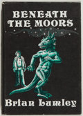 Books:Horror & Supernatural, Brian Lumley. Beneath the Moors. Sauk City, Wisconsin:Arkham House, 1974. First edition. Octavo. 145, [1, colop...