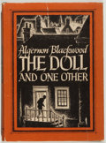 Books:Horror & Supernatural, Algernon Blackwood. The Doll and One Other. Sauk City,Wisconsin: Arkham House, 1946. First edition. Octavo. 138...