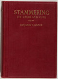 Books:Medicine, Benjamin N. Bogue. TYPED LETTER SIGNED. Stammering: Its Causeand Cure. Indianapolis: Bogue, 1920. First edition, fi...