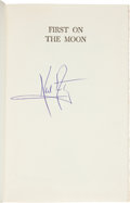 Books:Signed Editions, Neil Armstrong Signed Book: First on the Moon....
