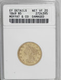 Territorial Gold: , 1849 $5 Moffat & Co. Five Dollar--Damaged--ANACS. XF Details,Net VF20. K-4a, R.4. A charming mustard-gold example of this ...