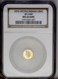 California Fractional Gold: , 1876 50C Indian Octagonal 50 Cents, BG-949, R.4, MS64 Deep MirrorProoflike NGC. An immensely reflective black-and-gold coi...