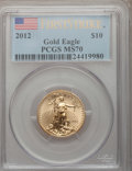 Modern Bullion Coins, 2012 $10 Quarter-Ounce Gold Eagle, First Strike MS70 PCGS. PCGS Population (216). NGC Census: (0). (#509905)...