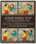 Books:Children's Books, Maurice Sendak and Matthew Margolis. Some Swell Pup or Are YouSure You Want a Dog? New York: Farrar, Straus and...