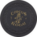 Miscellaneous:Gaming Chips, Circus Room $25 Casino Chip....