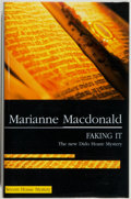 Books:Mystery & Detective Fiction, Marianne Macdonald. SIGNED. Faking It. A Dido Hoare Mystery.New York: Severn House Publishers, Inc., 2006. Firs...