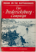 Books:Americana & American History, Edward J. Stackpole. Drama on the Rappahannock. TheFredericksburg Campaign. Harrisburg: Military Service Publis...