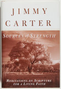 Books:Religion & Theology, Jimmy Carter. SIGNED. Sources of Strength. Meditations on Scripture for a Living Earth. New York: Times Books/Ra...