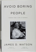 Books:Biography & Memoir, James D. Watson. SIGNED. Avoid Boring People. Lessons From a Life in Science. New York: Alfred A. Knopf, 2007. F...