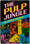 Books:Biography & Memoir, Frank Gruber. The Pulp Jungle. Los Angeles: SherbournePress, Inc., 1967. First printing. Octavo. 189 pages. Pub...
