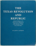Books:Americana & American History, John H. Jenkins. The Texas Revolution and Republic. MaterialsRelating to the Period from the Beginning of Anglo-America...