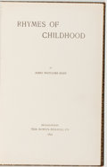 Books:Literature Pre-1900, James Whitcomb Riley. INSCRIBED AND WITH A SHORT WHIMSICAL POEM.Rhymes of Childhood. Indianapolis: The Bowen-Me...
