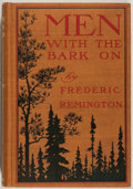 Books:Americana & American History, Frederic Remington. Men With the Bark On. New York andLondon: Harper & Brothers Publishers, 1900. First edition...