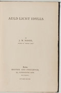 Books:Literature Pre-1900, J. M. Barrie. Auld Licht Idylls. London: Hodder andStoughton, 1888. First edition. Octavo. 250 pages. Contempor...