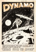 "Original Comic Art:Splash Pages, Wally Wood and Dan Adkins Dynamo #1 ""Menace from the Moon""Splash Page 1 Original Art (Tower, 1966)...."