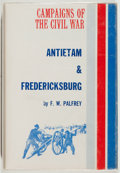Books:Americana & American History, F. W. Palfrey. Campaigns of the Civil War: Antietam &Fredericksburg. New York: Jack Brussel/The Blue and Gray P...