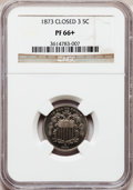 Proof Shield Nickels, 1873 5C Closed 3 PR66+ NGC....