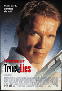 "True Lies & Other Lot (20th Century Fox, 1994). One Sheets (2) (27"" X 40""). DS. Advance. Action. ... (..."
