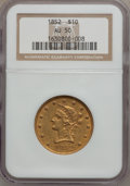 Liberty Eagles: , 1852 $10 AU50 NGC. NGC Census: (80/363). PCGS Population (52/77).Mintage: 263,106. Numismedia Wsl. Price for problem free ...