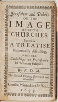Books:Religion & Theology, P.D. M. [Matthew Pattenson]. Jerusalem and Babel: or the Image of Both Churches. Being a Treatise Historically Discussin...