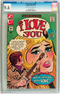 I Love You #102 (Charlton, 1973) CGC NM+ 9.6 Off-white to white pages