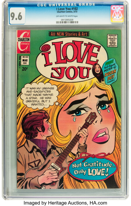 I Love You #102 (Charlton, 1973) CGC NM+ 9.6 Off-white to white pages....