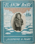 Books:Children's Books, Josephine Diebitsch Peary. The Snow Baby. New York: Stokes,[1901]. First edition, first printing. Quarto. 84 pages....