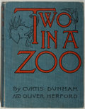 Books:Children's Books, Curtis Dunham and Oliver Herford. Two in a Zoo.Indianapolis: Bobbs-Merrill, [1904]. Large octavo. 148 pages.Publis...