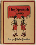 Books:Children's Books, Lucy Fitch Perkins. The Spanish Twins. Boston: HoughtonMifflin, 1934. Octavo. 171 pages. Publisher's binding wi...