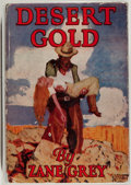 Books:Fiction, Zane Grey. Desert Gold. New York: Harper & Brothers,1913. First edition, first printing. Octavo. 325 pages. Publish...