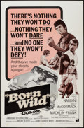 "Movie Posters:Exploitation, Born Wild (American International, 1968). One Sheet (27"" X 41"").Exploitation.. ..."