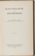 Books:Americana & American History, W. Livingston Larned. Illustration in Advertising. New York:McGraw-Hill Book Company, Inc., 1925. First edition...