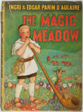 Books:Children's Books, Ingri and Edgar Parin D'Aulaire. The Magic Meadow. GardenCity: Doubleday & Company, Inc., 1958. First edition. ...