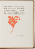 Books:Fine Press & Book Arts, [Edward Fitzgerald, translator]. Rubáiyát of Omar Khayyám, TheAstronomer-Poet of Persia. New York: Published fo...