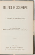 Books:Literature Pre-1900, Arthur Conan Doyle. The Firm of Girdlestone. A Romance ofthe Unromantic. New York: John W. Lovell Company, [188...