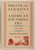 Books:Americana & American History, Ellis Sandoz, editor. Political Sermons of the American FoundingEra 1730-1805. Indianapolis: Liberty Press, [19...