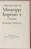Books:Books about Books, Douglas McMurtrie. A Bibliography of Mississippi Imprints1798-1830. Beauvoir Community, Mississippi: The Book F...