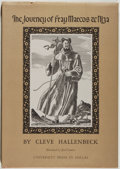 Books:Americana & American History, [Carl Hertzog]. Cleve Hallenbeck. INSCRIBED/LIMITED. The Journey of Fray Marcos de Niza. [Dallas]: University Pr...